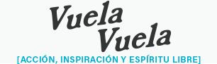 Vuela Vuela | Acción, Inspiración y Espíritu Libre